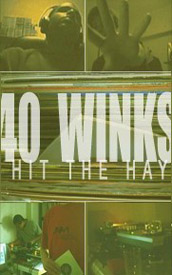 40 Winks - Hit The Hay