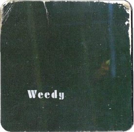 Weedy - beats and pieces